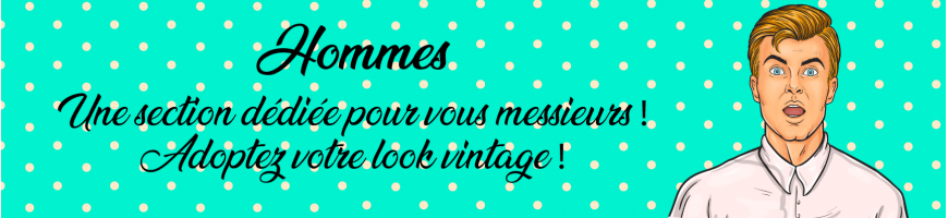 Homme | Boutique de vêtements Vintage, Pin-up, Rockabilly |13 Légendes