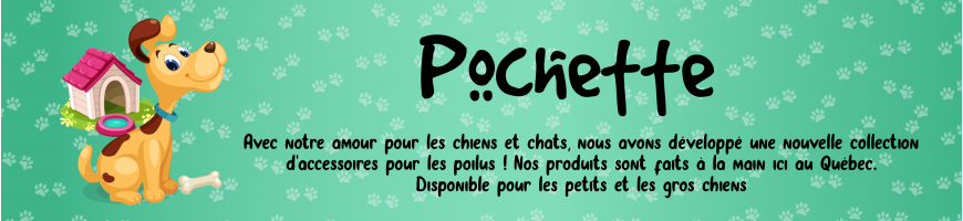 Pochette pratique pour chien - Lolita et Pépito