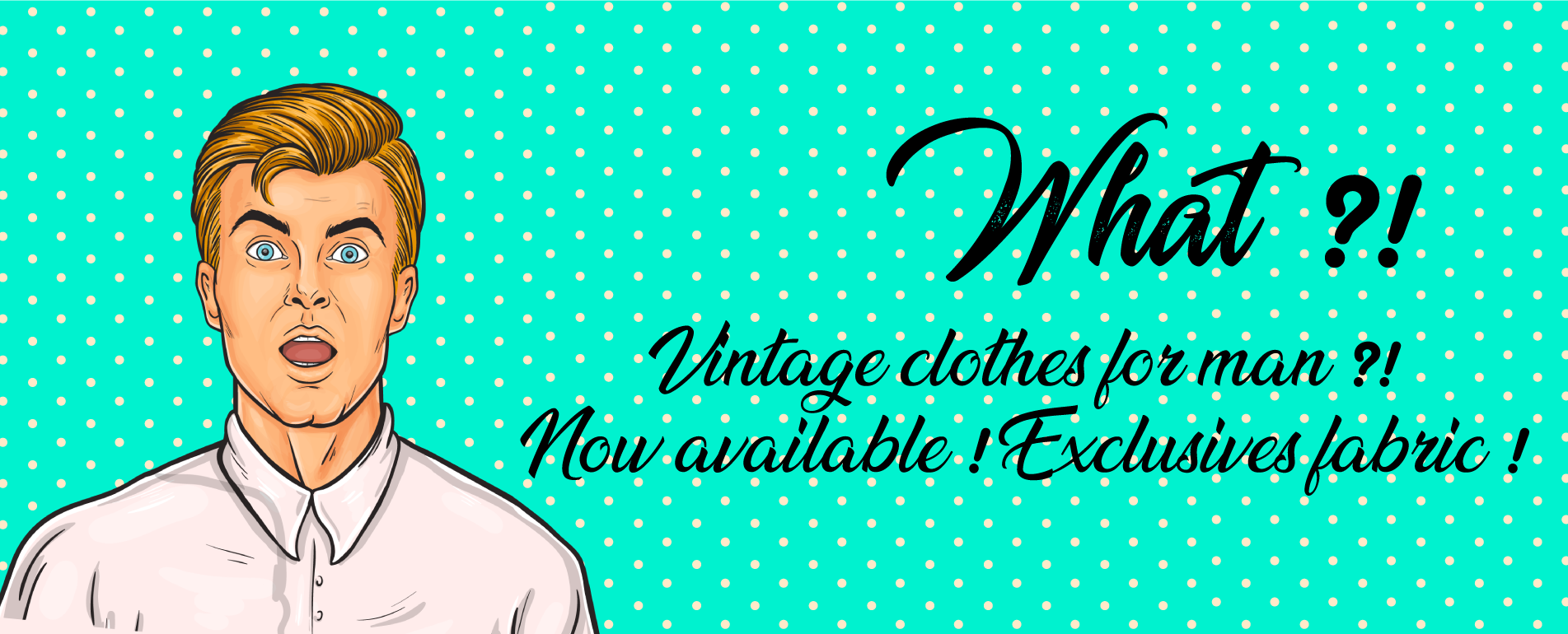 Unique and original vintage clothes for man